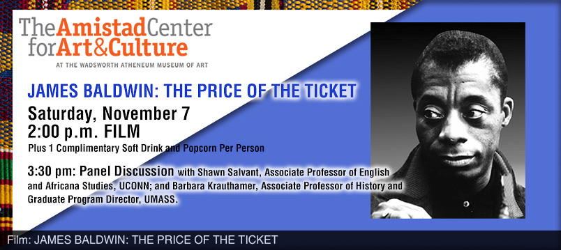 amistad center for art & culture hartford ct james baldwin the price of the ticket film